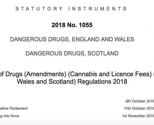 The Misuse of Drugs (Amendment) (Cannabis and License Fees) (England, Wales and Scotland) Regulations 2018.