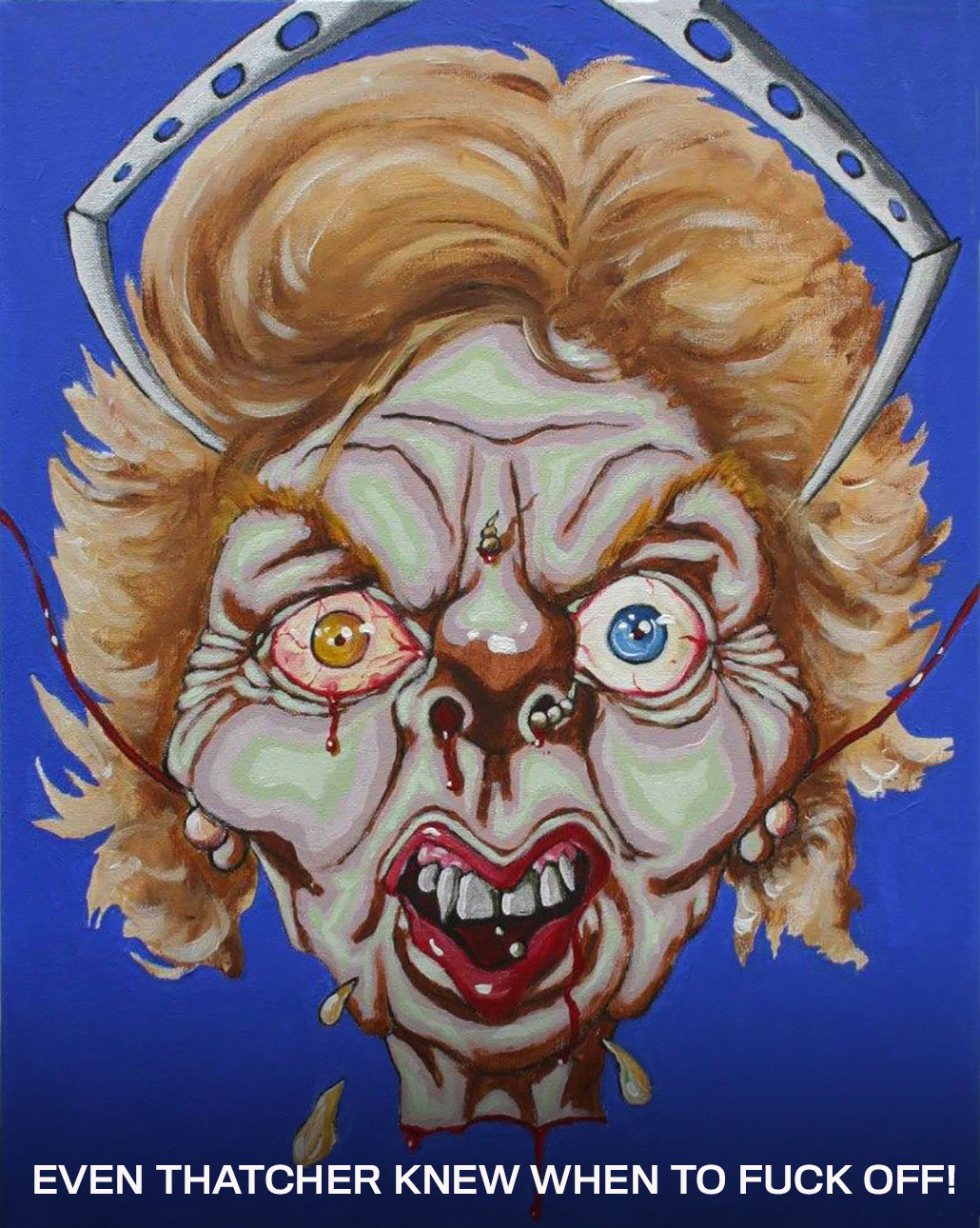"Cartoon of Margaret Thatcher with caption: ""Even Thatcher knew when to fuck off!""."