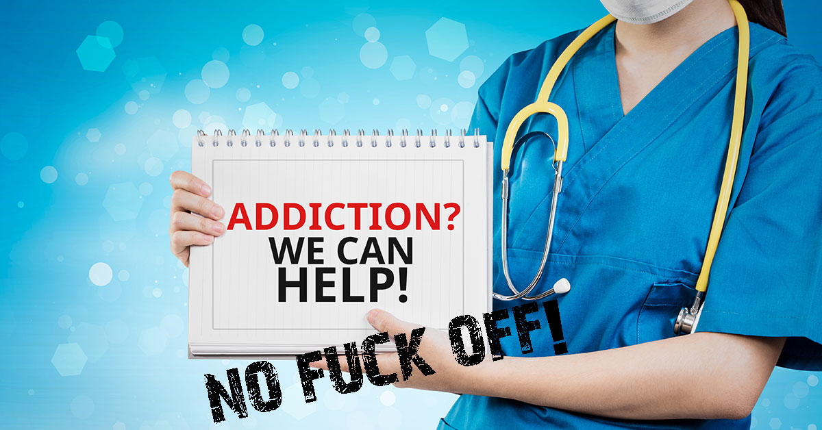Nurse with a sign saying 'Addiction? Can we help?