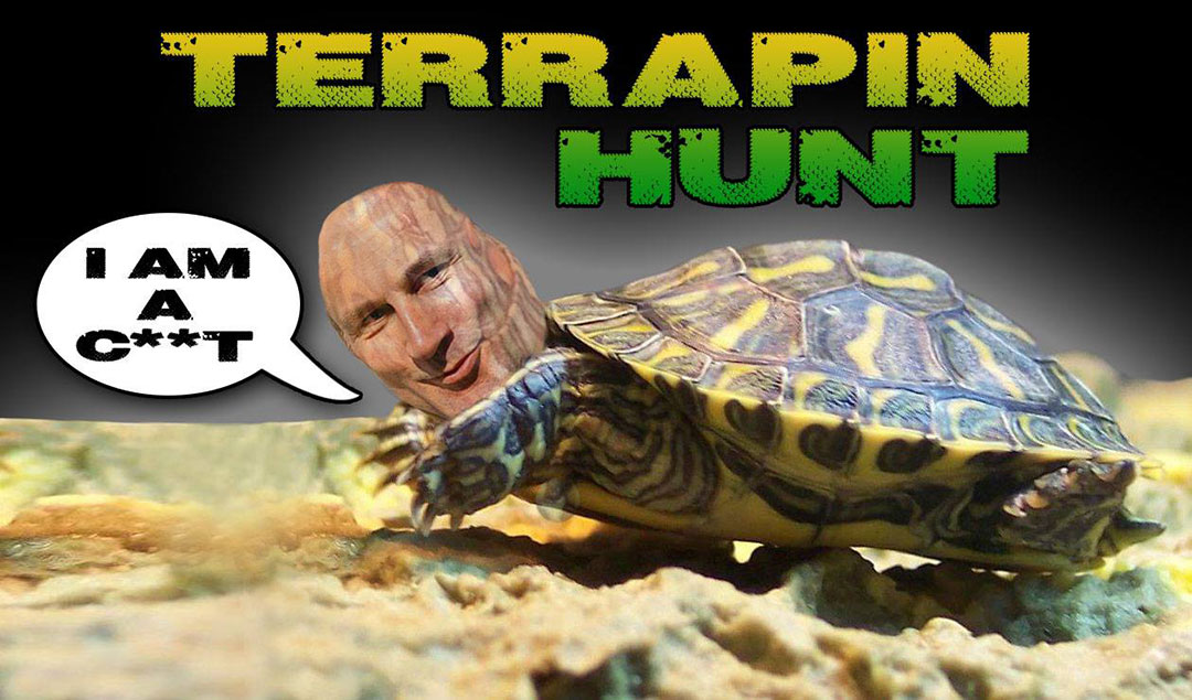 "Jeremy Hunt terrapin with the caption ""Terrapin Hunt"" and ""I am an c##t"" in a speech bubble."