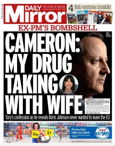 Daily Mirror front page about David Cameron and his wife taking drugs.