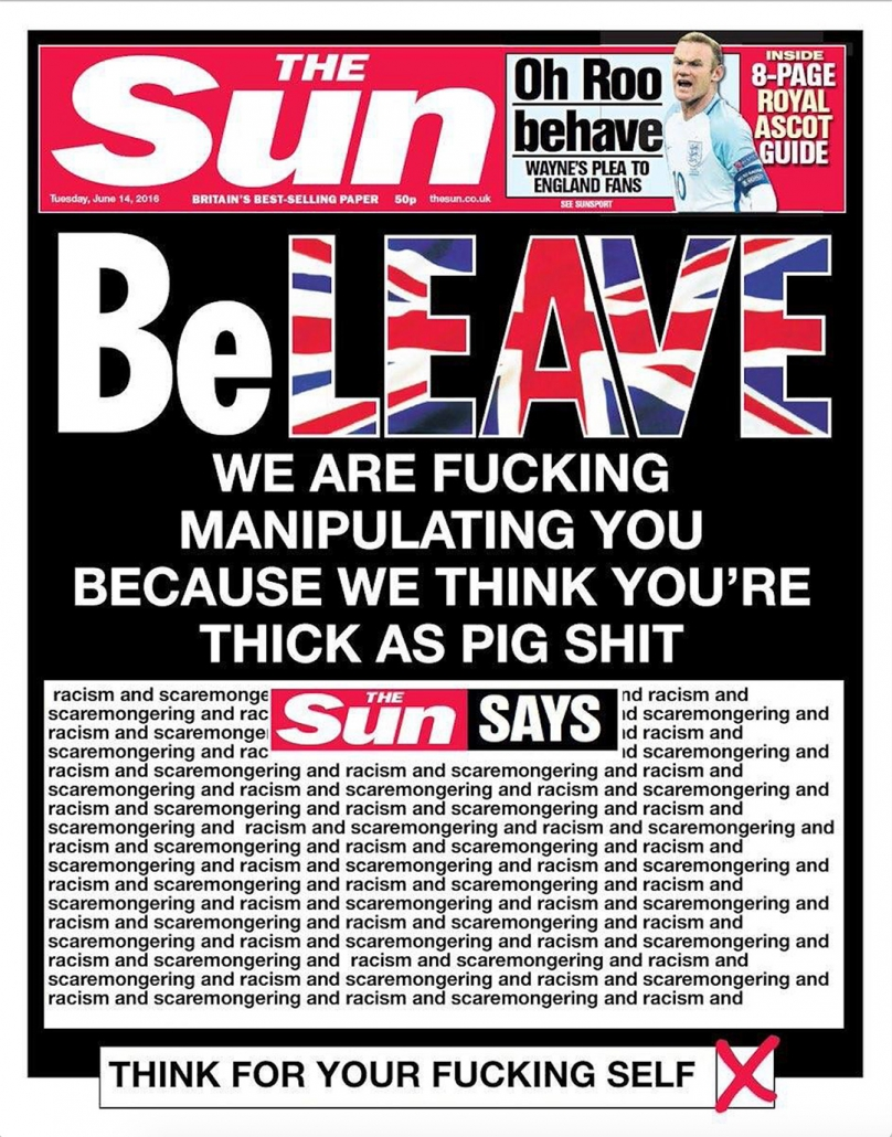 The Sun says BeLEAVE because they think you are fucking stupid.